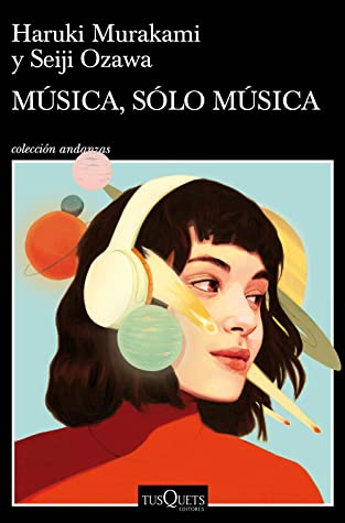 Música, sólo música by Haruki Murakami