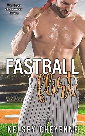 Fastball Flirt (Boys of Summer, #1)