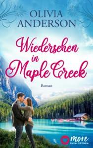 Wiedersehen in Maple Creek