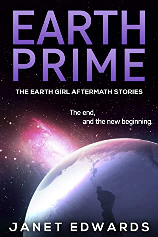Earth Prime (The Earth Girl Aftermath Stories #1)