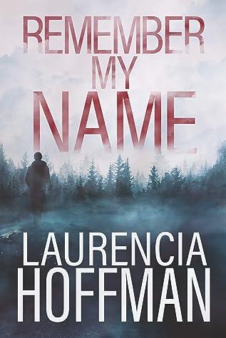 Remember My Name (Remember My Name #1)