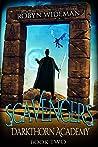 Scavengers (Darkthorn Academy, #2)