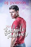Bedside Manner: Edizione italiana (Hearts and Health Vol. 2)