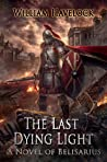 The Last Dying Light by William Havelock