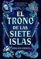 El trono de las siete islas  (El trono de las siete islas #1)