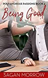 Being Good (Polyamorous Passions, #5)