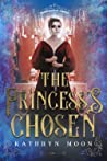 The Princess's Chosen (Inheritance of Hunger, #2)