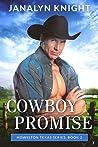 Cowboy Promise (Howelton Texas #2)