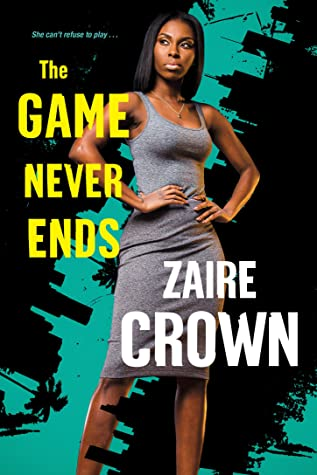 The Game Never Ends (The Game Series Book 2)