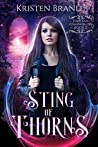 Sting of Thorns (Dark and Otherworldly #2)