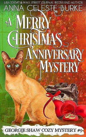 A Merry Christmas Anniversary Mystery Georgie Shaw Cozy Mystery #9 (Georgie Shaw Cozy Mystery Series)