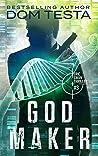 God Maker (Eric Swan, #3)