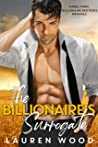 The Billionaire's Surrogate (Small Town Billionaire Brothers, #3)