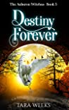 Destiny Forever (The Auberon Witches Book 5)