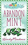 Abandon Mint (Sweet Shop Mystery #8)