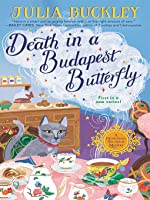 Death in a Budapest Butterfly (A Hungarian Tea House Mystery #1) (ebook)