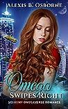Omega Swipes Right (Omegas of OAN, #0.5)