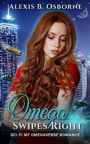 Omega Swipes Right by Alexis B Osborne