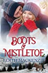 Boots and Mistletoe (Mistletoe Collection #1)