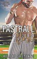 Fastball Flirt (The Boys of Summer Series Book 1)