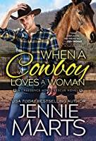 When a Cowboy Loves a Woman (Creedence Horse Rescue #2)