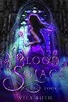 Blood Solace (Blood Grace, #2)