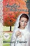 Amelia's Heartsong (Shenandoah Brides #2)