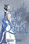Snow Queen by Mary Ting