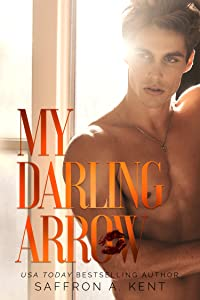 My Darling Arrow (St. Mary's Rebels, #1)