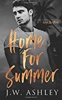 Home For Summer: A Steamy Enemies To Lovers Standalone