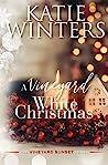 A Vineyard White Christmas (The Vineyard Sunset #5)