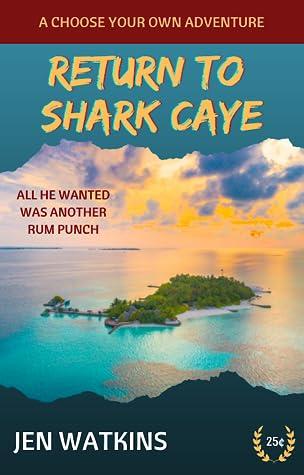 Return to Shark Caye