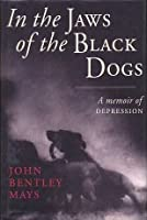 In the Jaws of the Black Dogs