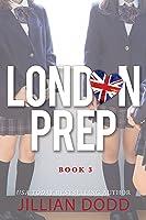 The Kiss (London Prep, #3)