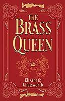The Brass Queen