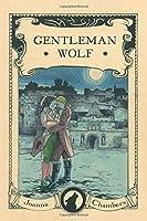 Gentleman Wolf (Capital Wolves)