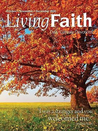 Living Faith - Daily Catholic Devotions, Volume 36 Number 3 - 2020 October, November, December