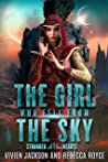 The Girl Who Fell From the Sky (Stranded Hearts, #1)