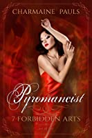 Pyromancist (Seven Forbidden Arts, #1)