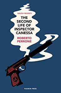 The Second Life of Inspector Canessa