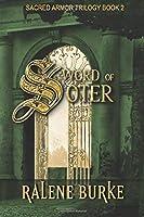 Sword of Soter (Sacred Armor Trilogy)