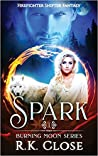 Spark (Burning Moon #1)