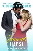 Secret Tryst (House of Morgan #7)