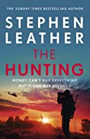 The Hunting: An explosive thriller from the bestselling author of the Dan 'Spider' Shepherd series (Matt Standing Thrillers)
