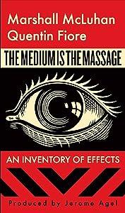 The Medium is the Massage