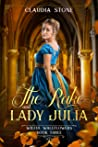 The Rake and Lady Julia (Wilful Wallflowers #3)