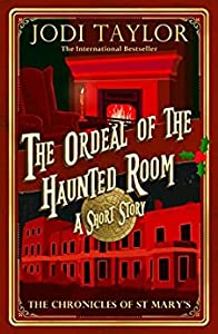 The Ordeal of the Haunted Room (Chronicles of St. Mary's, #11.5)