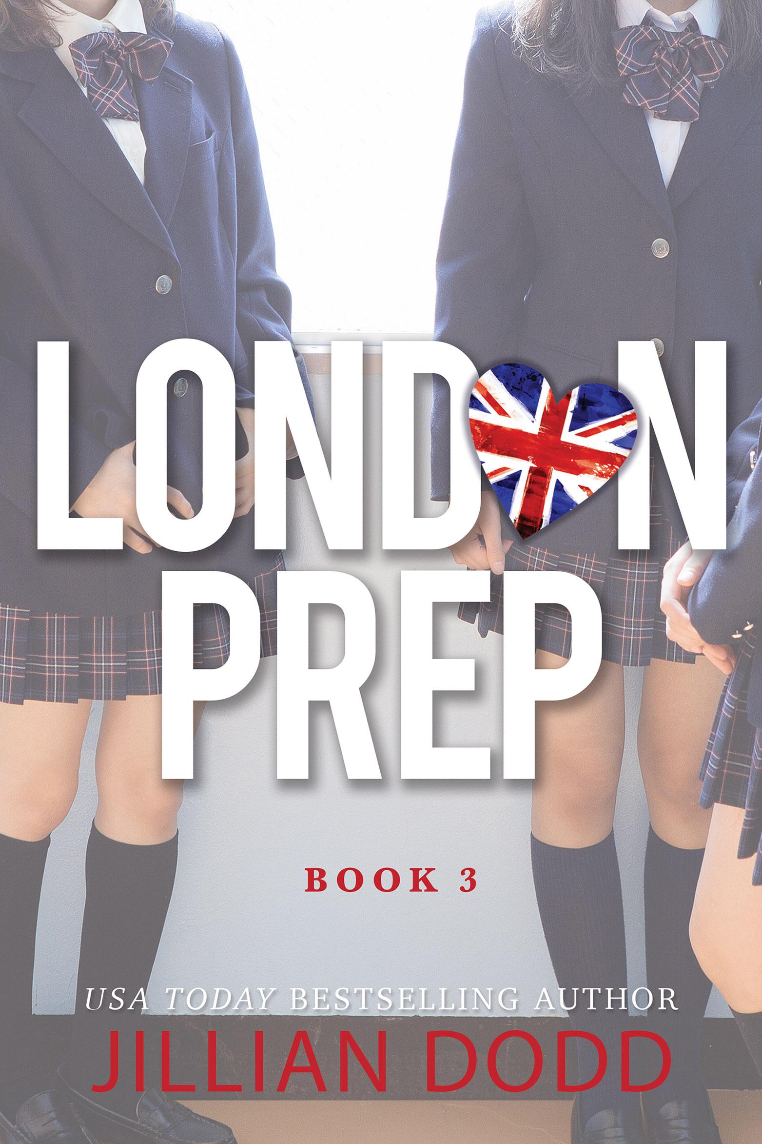 London Prep: Book Three (London Prep, #3)