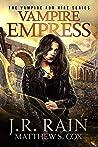 Vampire Empress (Vampire for Hire #21)