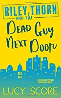 Riley Thorn and the Dead Guy Next Door